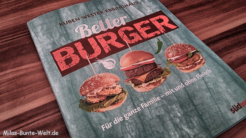 Kochbuch: Better Burger – mit und ohne Fleisch