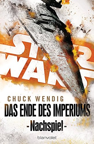 Buchrezension:  Star Wars – Das Ende des Imperiums (Chuck Wendig)